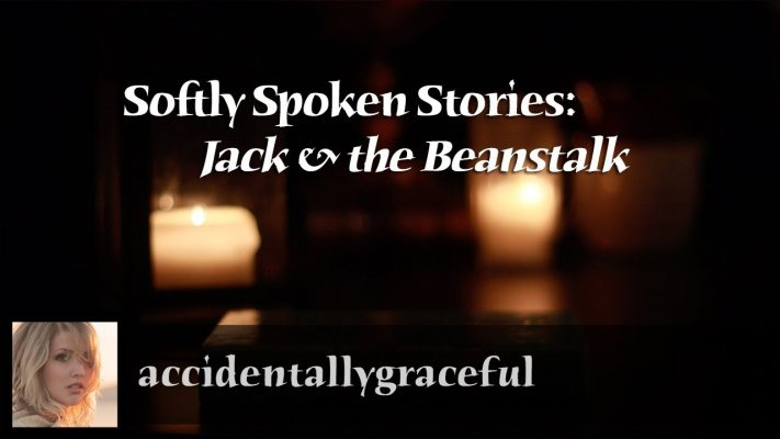 ASMR | Softly Spoken Stories ♢ Jack & The Beanstalk Fairy Tale